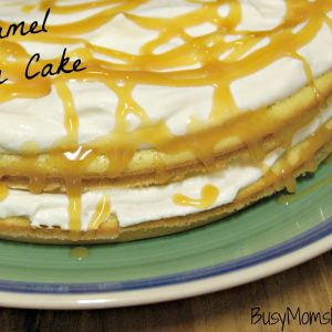 Caramel Cream Cake / Busy Mom's Helper