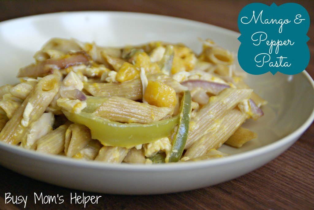 Mango & Pepper Pasta / Busy Mom's Helper
