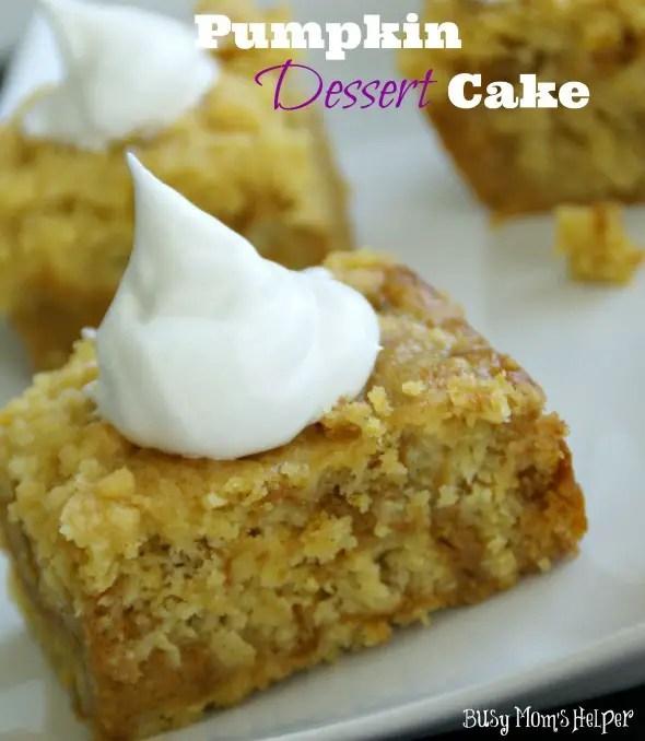 Pumpkin Dessert Cake / by www.BusyMomsHelper.com #pumpkin #pumpkincake #dessert #cake