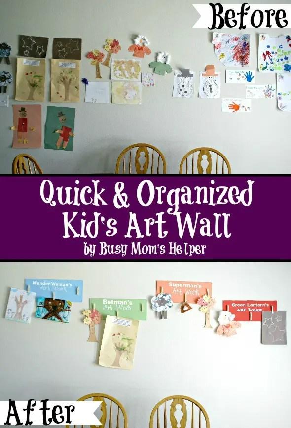 Quick & Organized Kid's Art Wall / by Busy Mom's Helper #kidcrafts #kidart #preschool #organizing