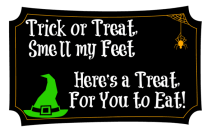 Trick or Treat Smell My Feet Halloween Gift / by Busy Mom's Helper #Halloween #Gift #FreePrintables #witch