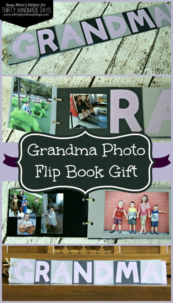 Grandma Photo Flip Book Gift / Busy Mom's Helper for ThirtyHandmadeDays.com #Gift #Grandma #Handmade