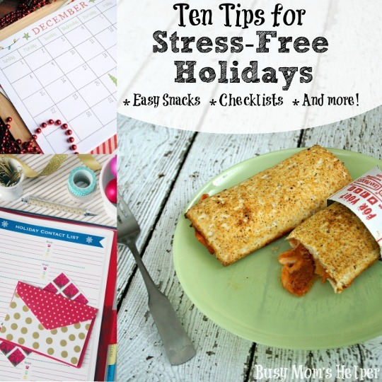 Ten Tips for Stress-Free Holidays: Easy Snacks, Checklists and More! / by Busy Mom's Helper #Feast4All #ad #easysnacks #holidayplanning #printables