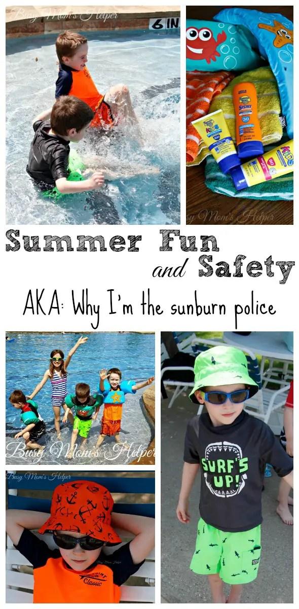 Summer Fun & Safety! AKA: Why I'm the Sunburn Police / by Busy Mom's Helper #ad