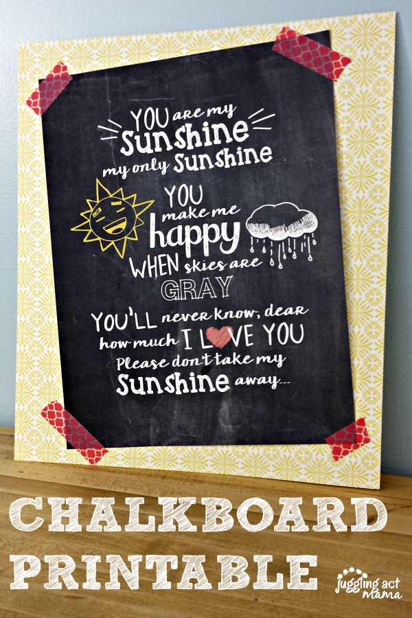 You are My Sunshine - Juggling Act Mama free downloadable chalkboard printable