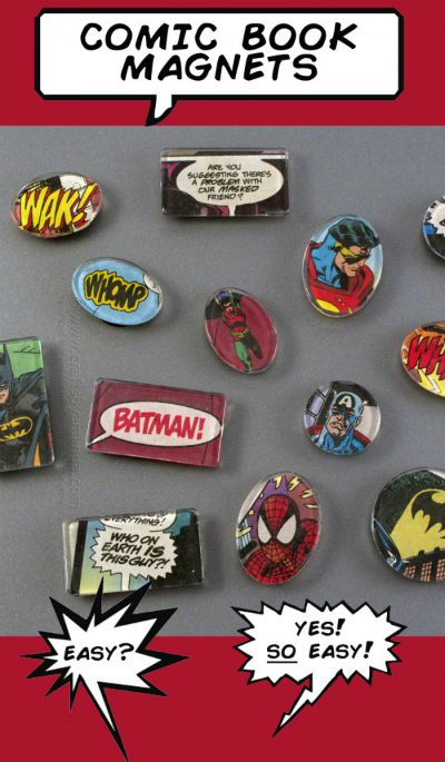 Comic Book Magnets / from Crafts by Amanda / Round up by Busy Mom's Helepr