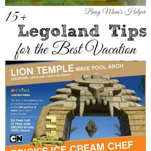 15+ Legoland Tips for the Best Vacation / by Busy Mom's Helper