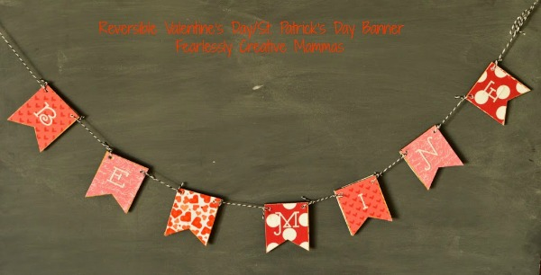Reversible Valentines Day/St Patricks Day Banner