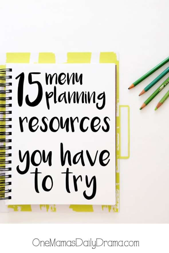 15 menu planning resources you have to try! | One Mama's Daily Drama