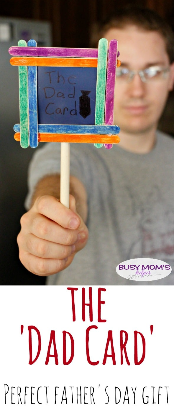 The Dad Card / the perfect Father's Day Gift - let him pull his Dad Card to have the final say with shows, meals, etc. on his special day / Make this quick and easy Father's Day craft with supplies on-hand! by BusyMomsHelper.com