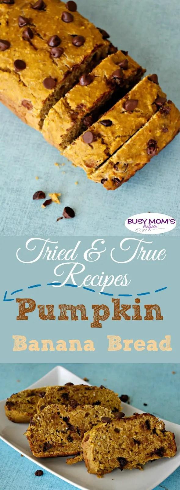 Tried & True Recipes: Pumpkin Banana Chocolate Chip Bread