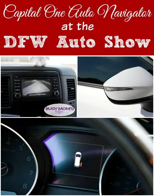 Don't Miss the Capital One Auto Navigator Garage at the DFW Auto Show #ad #AutoNavigator #DFWAutoShow