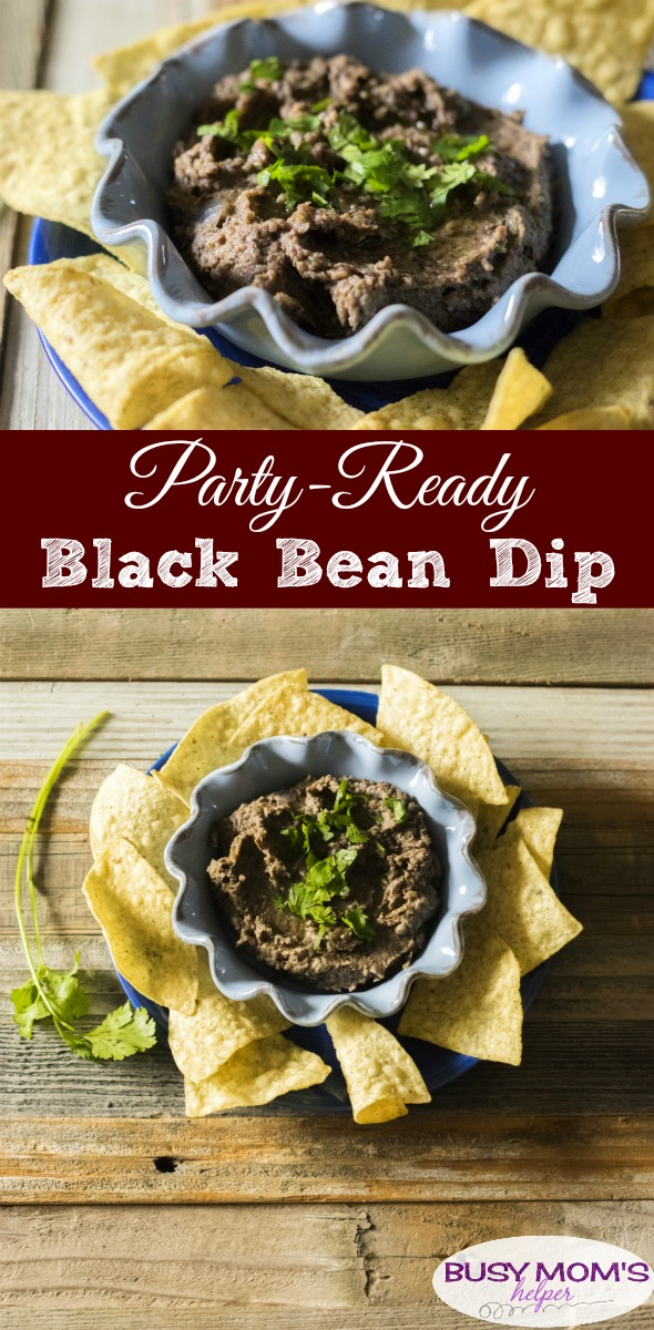 Party Ready Black Bean Dip / a great side dish or appetizer for a party