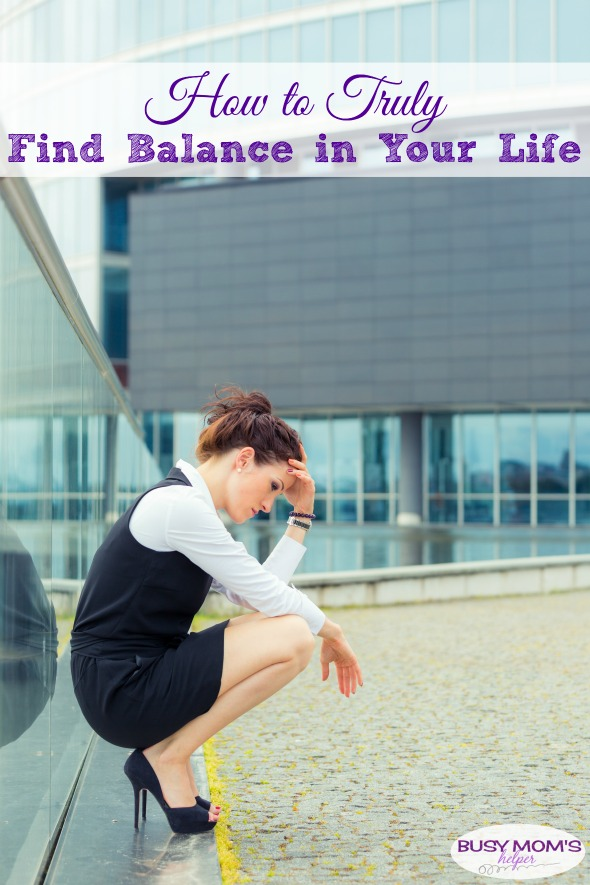 How to Truly Find Balance in Your Life #parenting #motherhood #life #management #balance #happiness #mom