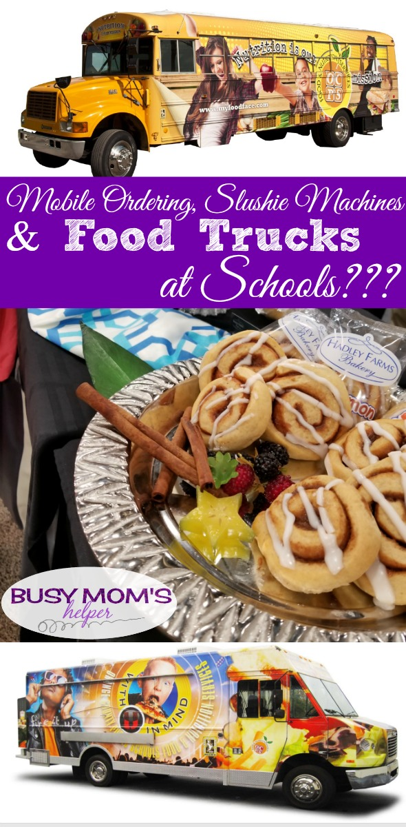 Food Trucks at Schools? Check out how school meals are changing with mobile ordering, slushie machines and food trucks! #AD #anc18 #schoollunch
