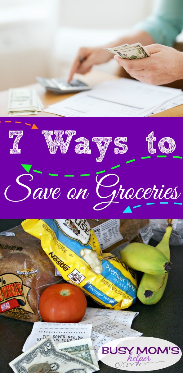 7 Ways to Save on Groceries / helping your budget and saving money are great, and watching your grocery budget can help even more #money #shopping #budget #finance