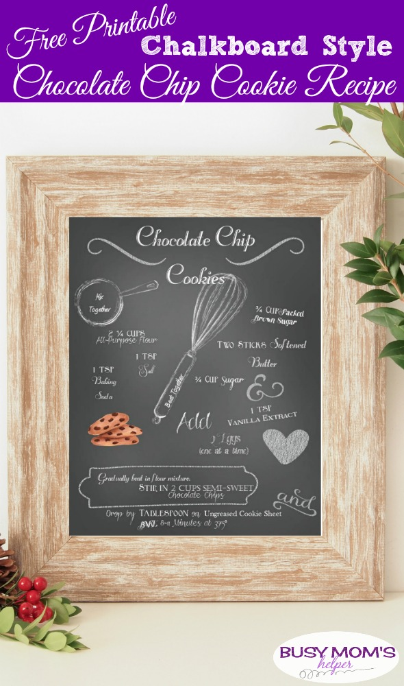 Free Printable Chalkboard Style Chocolate Chip Cookie Recipe #printable #chocolatechipcookie #recipe #dessert #homedecor #printabledecor #freeprintable #chalkboardstyle