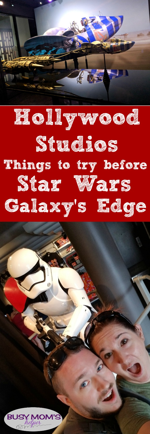 Hollywood Studios Things to Try Before Star Wars Galaxy's Edge Opens #waltdisneyworld #starwars #hollywoodstudios