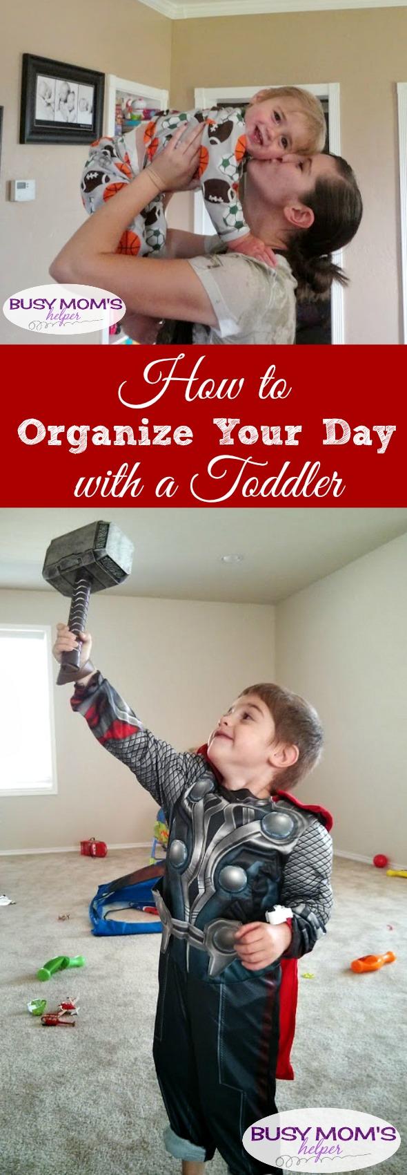 Tips on How to Organize Your Day with a Toddler #parenting #organize #home #toddlers