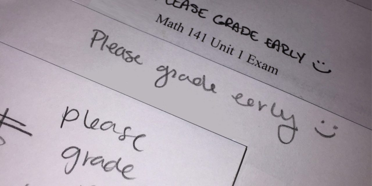 """The """"Please Grade Early"""" Option"""