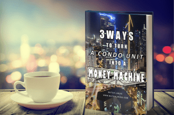 3 Ways To Turn A Condominium Unit Into A Money Machine in the Philippines.
