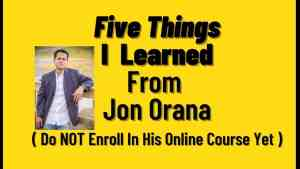 The Five Things I Learned From Jon Orana