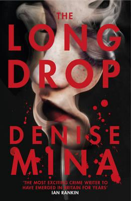 The Long Drop | Denise Mina | Review