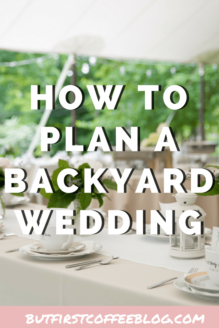How to plan a backyard wedding | 8 things you need to know