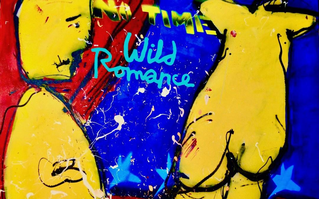Wild Romance – No Time