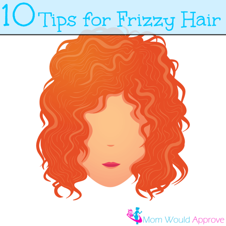 10 Tips for Frizzy Hair