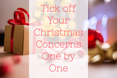 Tick off Your Christmas Concerns One by One