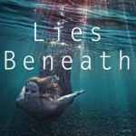 Review: Lies Beneath by Anne Greenwood Brown