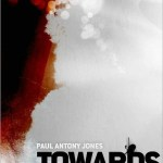 Review: Towards Yesterday by Paul Jones