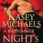 Review: A Midsummer Night's Sin (Blackthorn Brothers #2) by Kasey Michaels
