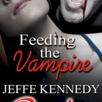 Review: Feeding the Vampire by Jeffe Kennedy