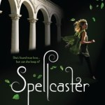 Review: Spellcaster by Cara Lynn Shultz