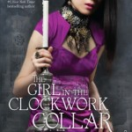 Review: The Girl in the Clockwork Collar by Kady Cross