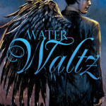 Review: Water Waltz by Hayley B. James