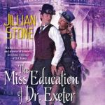 The Miss Education of Dr. Exeter by Jillian Stone + Steampunk necklace giveaway
