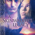 Excerpt: A Skinwalker's Legacy by Shae Wynters + Giveaway