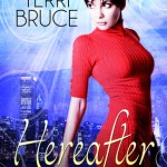 "Guest Post: Ten ""Easter Eggs"" Hidden in Hereafter by Terri Bruce"