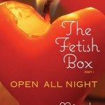 Fluttering Thoughts: The Fetish Box, Part One: Open All Night by Nicole Camden