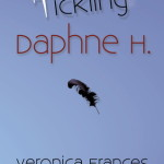 Guest Post: The Bittersweet Pangs Of Inspiration By Veronica Frances, author of Tickling Daphne H. + Giveaway