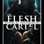 Review: The Flesh Cartel #4: Consequences by Rachel Haimowitz, Heidi Belleau