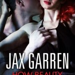 Fluttering Thoughts: How Beauty Loved the Beast by Jax Garren