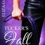 Fluttering Thoughts: Tucker's Fall by Eliza Gayle