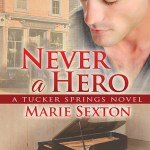 Fluttering Thoughts: Never a Hero by Marie Sexton