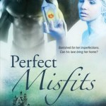Spotlight: Perfect Misfits by Lawna Mackie + Excerpt