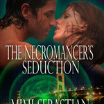 The Necromancer's Seduction by Mimi Sebastian