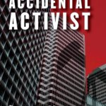 Review + Giveaway: The Accidental Activist by Alon Shalev